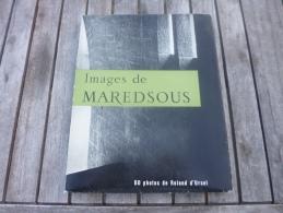 Images De Maredsous. Beau Livre De Roland D'Ursule. Abbaye Bénédictine + Une Photo N/B - Culture