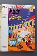BD ASTERIX - 4 - Astérix Gladiateur - Rééd. 1969 - Astérix