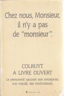 COLRUYT A LIVRE OUVERT   408 Pages Couverture Souple Abimée - Livres, BD, Revues