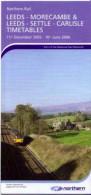 Leeds Morecambe Settle Carlisle Railway Timetable 2006 - Europe