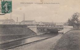 CPA 51 Vitry Le Francois - La Faiencerie - Le Pont Du Chemin De Fer - Vitry-le-François