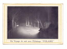 """AUTOMOBIL - Werbung - Beleuchtung / L´Eclairage """"POLAIRE"""", 1914, Kl. Eckknick - Ansichtskarten"""