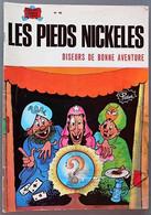BD LES PIEDS NICKELES - 46 - LES PIEDS NICKELES DISEURS DE BONNE AVENTURE - EM - Rééd. 1978 - Pieds Nickelés, Les