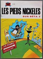 BD LES PIEDS NICKELES - 51 - LES PIEDS NICKELES SUR BETA 2 - BE - Rééd. 1978 - Pieds Nickelés, Les
