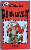 BD RHAA LOVELY ( GOTLIB ) - 3 - BE - Livre De Poche 1989 - Gotlib