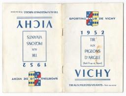 Programme - CHASSE - SPORTING CLUB DE VICHY 1952 Tir Aux Pigeons Vivants Et D´Argile (Ball Trap Et Skeet) 32 Pages - Chasse/Pêche