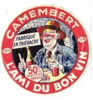 """étiquette Lithographiée De CAMEMBERT """"L'AMI DU BON VIN"""" Fabriqué En THIERACHE 59 N (RARE)  TRICOT FRERES à PHALEMPIN - Cheese"""