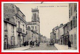 51 - CHALONS Sur MARNE --  Rue St Loup - Châlons-sur-Marne