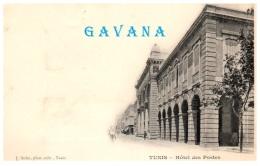 TUNISIE - TUNIS - Hotel Des Postes   (Recto/Verso) - Tunesië
