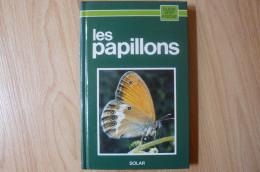 Guide Vert Solar - Les Papillons - Animaux