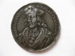 Medal In PEWTER / MEDAILLE En ETAIN. HENRI VII 1485-1509. By J.DASSIER - Unclassified
