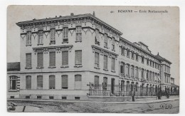 (RECTO / VERSO) ROANNE - N° 44 - ECOLE PROFESSIONNELLE - BEAU CACHET - CPA - Roanne