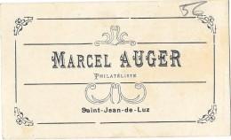 SAINT JEAN DE LUZ (64) Rare Ancienne Carte De Visite Marcel Auger Philateliste - Visiting Cards