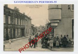 SAVONNIERES EN PERTHOIS-Animation-Rue De La Fontaine-FRANCE-55- - Autres Communes