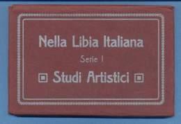 Nella Libia Italiana -  Studi Artistici - Afrique Du Nord (Maghreb)