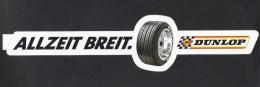 DUNLOP - ALLZEIT BREIT  (S 241) - Stickers