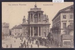 Warszawa - Das Eroberte Warschau - Karmeliter Kirsche Ca 1916 Tache Brune à Gauche Recto Cf Scan (13´939) - Pologne
