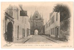 VILLENEUVE SUR YONNE - PORTE DE JOIGNY, COTÉ INTERIEUR (hôtel Du Dauphin) - Villeneuve-sur-Yonne