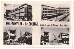 Algérie - ORLEANSVILLE Le Collège Avant Et Après Le Séisme De Septembre 1954 CP Multivues Ruines Catastrophe - Autres Villes