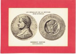 MEDAILLE DE LA MONNAIE PRESIDENT HOOVER ELU PRESIDENT LE 6 NOVEMBRE 1928 GRAVEUR ANIE MOUROUX CARTE POSTALE EN BON ETAT - Présidents