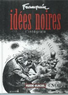 """ IDEES NOIRES "" - FRANQUIN - E.O.  MAI 2001  FLUIDE GLACIAL  ( INTEGRALE ) - Unclassified"