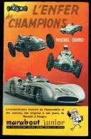 """"""" L'ENFER DES CHAMPIONS """", Par Michel DUINO -  MJ  N° 36 - Récit - Automobile. - Marabout Junior"""