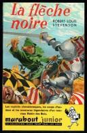 """"""" LA FLECHE NOIRE """", Par Robert-Louis STEVENSON -  MJ  N° 41 - Récit. - Marabout Junior"""
