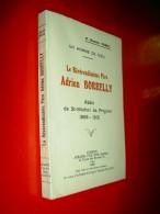 Le Révérendissime Père Adrien Borrelly Abbé De St Michel De Frigolet 1858-1931 Romain Vedel 1932 Aubanel Religion - Biographie