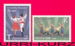 TRANSNISTRIA 2015 Folk Lore National Traditional Dances 2v MNH - Dance