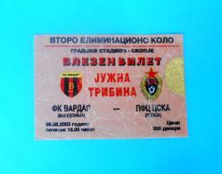 FKVARDAR : PFK CSKA Moscow Russia - 2003. UEFA CHAMPIONS LEAGUE Football Match Ticket Soccer Foot Billet Fussball Calcio - Match Tickets