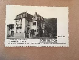 LUXEMBOURG LUXEMBURG - ECHTERNACH - Pension De Famille Notre Dame - Sin Clasificación