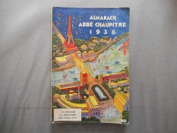 ALMANACH ABBE CHAUPITRE 1938  208 PAGES - Health