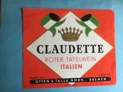 1744  - Italie Claudette Roter Tafelwein Vin Rouge De Table Mise En Bouteille  En Allemagne - Etiquettes