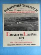 1749  - Domaine De Lauglan Cotes De Castillon 1971 Réserve Tyran Optique Photo Audiovisuel - Bordeaux