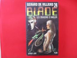 Livre Poche BLADE  N° 24 Les Dragons D'anglor - Gerard De Villiers