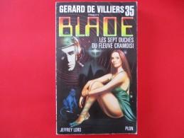 Livre Poche BLADE  N° 35 Les Sept Duches Du Fleuve Cramoisi - Gerard De Villiers