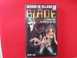Livre Poche BLADE  N° 36 La Vengeance Du Maitre Du Ciel - Gerard De Villiers