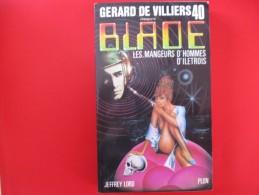 Livre Poche BLADE  N° 40 Les Mangeurs D'hommes D'iletrois - Gerard De Villiers