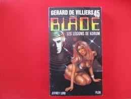 Livre Poche BLADE  N° 45 Les Legions De Korum - Gerard De Villiers