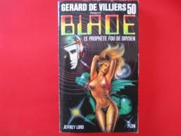 Livre Poche BLADE  N° 50 Le Prophete Fou De Dryden - Gerard De Villiers