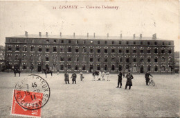 7156. CPA 14 LISIEUX. CASERNE DELAUNAY - Lisieux