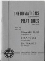 Informations Pratiques Pour Les Travailleurs étrangers - Old Paper