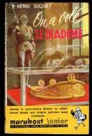 """"""" ON A VOLE LE DIADEME """", Par Henri SUQUET -  MJ  N° 44 - Policier. - Marabout Junior"""