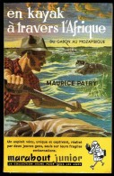 """"""" EN KAYAK A TRAVERS L'AFRIQUE """", Par Maurice PATRY -  MJ  N° 48 - Récit. - Marabout Junior"""