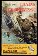 """"""" TRAINS EN DETRESSE """", Par Etienne CATTIN -  MJ  N° 65 - Récit. - Livres, BD, Revues"""