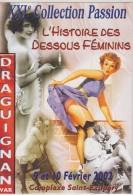 HISTOIRE DES DESSOUS FEMININS ( DRAGUIGNAN ) ( Tirage 500 Ex ) - Pin-Ups