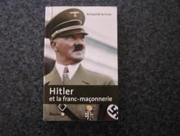 HITLER ET LA FRANC MACONNERIE De La Croix A Guerre 40 45 Sciences Occultes Loge Maçonnique Himmler Ordre Noir SS Nazi - War 1939-45