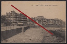 76 LE HAVRE -- Place Des Etats-Unis _ (Vue Sur L'Hôtel, Restaurant Continental) - Le Havre