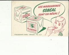 Buvard G F_21x13 - Des Ets Sobeal  ( Les Margarines SOBEAL Sont Un Regal ) A Bethune 62 - Food