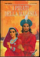 E.SALGARI  I  PIRATI DELLA  MALESIA      (CARTONATO  PAG.214) - Bambini E Ragazzi